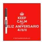 [Crown] keep calm and feliz aniversario 4/11/11  Dry-erase Boards