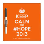 [Crown] keep calm and #hope 2013  Dry-erase Boards
