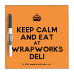 [Crown] keep calm and eat at wrapworks deli  Dry-erase Boards