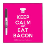 [Chef hat] keep calm and eat bacon  Dry-erase Boards