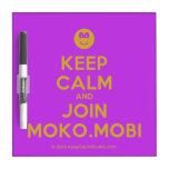 [Smile] keep calm and join moko.mobi  Dry-erase Boards
