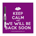 [Two hearts] keep calm and we will be back soon  Dry-erase Boards