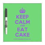 [Crown] keep calm and eat cake  Dry-erase Boards