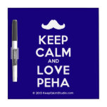 [Moustache] keep calm and love peha  Dry-erase Boards