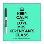 [Crown] keep calm and love mrs. kepenyan's class  Dry-erase Boards