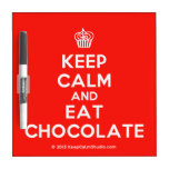 [Cupcake] keep calm and eat chocolate  Dry-erase Boards