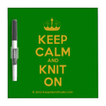 [Knitting crown] keep calm and knit on  Dry-erase Boards