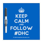 [Crown] keep calm and follow #dhc  Dry-erase Boards