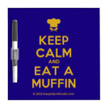 [Chef hat] keep calm and eat a muffin  Dry-erase Boards