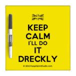 [UK Flag] keep calm i'll do it dreckly  Dry-erase Boards