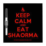 [Campfire] keep calm and eat shaorma  Dry-erase Boards