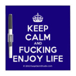 [Crown] keep calm and fucking enjoy life  Dry-erase Boards