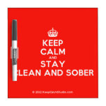 [Crown] keep calm and stay clean and sober  Dry-erase Boards