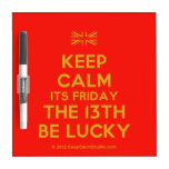 [UK Flag] keep calm its friday the 13th be lucky  Dry-erase Boards