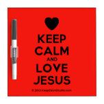 [Love heart] keep calm and love jesus  Dry-erase Boards