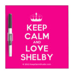 [Knitting crown] keep calm and love shelby  Dry-erase Boards