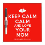 [Two hearts] keep calm calm and love your mom  Dry-erase Boards