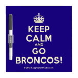 [Crown] keep calm and go broncos!  Dry-erase Boards