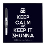 [Campervan] keep calm and keep it 3hunna  Dry-erase Boards