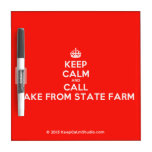 [Crown] keep calm and call jake from state farm  Dry-erase Boards