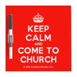 [Crown] keep calm and come to church  Dry-erase Boards