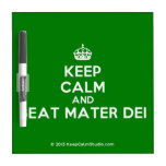 [Crown] keep calm and beat mater dei  Dry-erase Boards