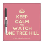 [Crown] keep calm and watch one tree hill  Dry-erase Boards
