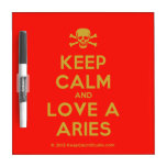 [Skull crossed bones] keep calm and love a aries  Dry-erase Boards