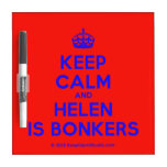 [Crown] keep calm and helen is bonkers  Dry-erase Boards
