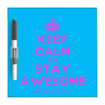 [Crown] keep calm and stay awesome  Dry-erase Boards