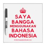 [Crown] saya bangga menggunakan bahasa indonesia  Dry-erase Boards