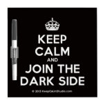 [Crown] keep calm and join the dark side  Dry-erase Boards