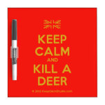 [UK Flag] keep calm and kill a deer  Dry-erase Boards