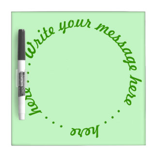 Dry Erase - Write your message here Dry Erase Board