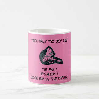 """""""Dry Fly Pink - Trout Fly """"To Do List"""" Mug"""