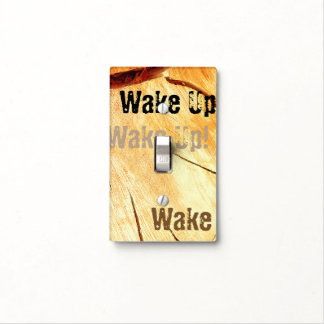 Dry Wood Is Necessary Light Switch Cover