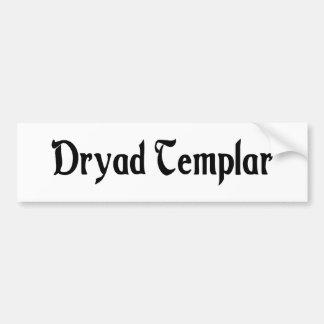 Dryad Templar Bumper Sticker