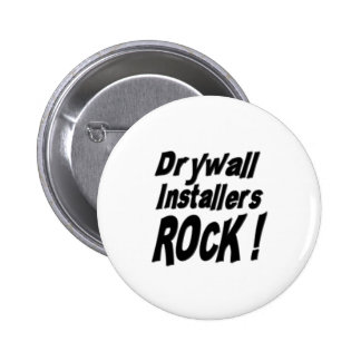 Drywall Installers Rock! Button