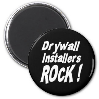 Drywall Installers Rock Magnet