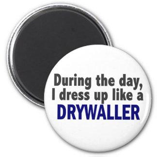 Drywaller During The Day Fridge Magnets