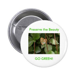 ¡DSC00459, preservan la belleza, VAN VERDE! Pin