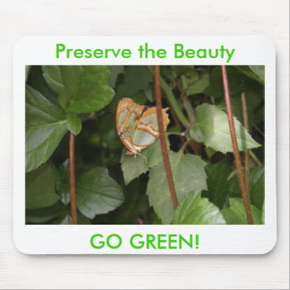 DSC00459, Preserve the Beauty, GO GREEN! Mouse Pad