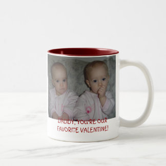 DSC00921, DADDY, YOU'RE OUR FAVORITE VALENTINE! Two-Tone COFFEE MUG