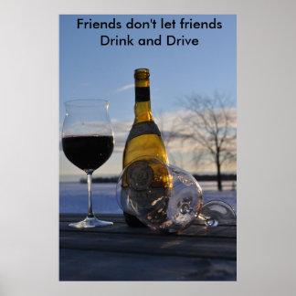 DSC_0034 la copia, amigos no deja a amigos beber… Póster