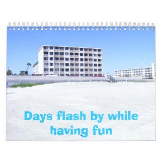 DSCF0009, Days flash by while having fun Calendar