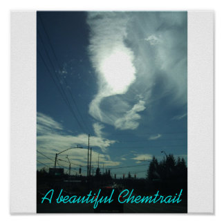 DSCF2371, A beautiful Chemtrail Poster