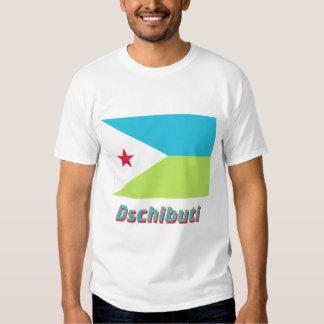 Dschibuti Flagge mit Namen Tee Shirt