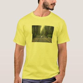 DSCN0698, just drive T-Shirt