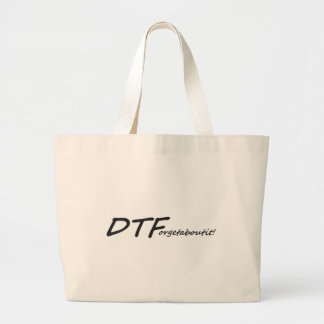 DTForgetaboutit Bag