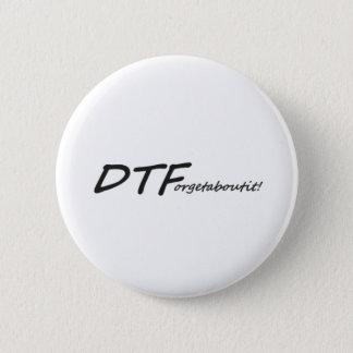 DTForgetaboutit! Button
